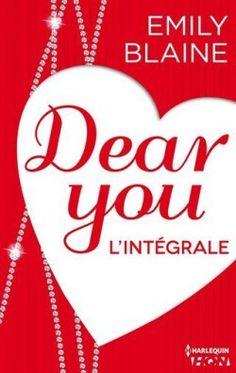 Découvrez Dear You - L'intégrale, de Emily Blaine sur Booknode, la communauté du livre