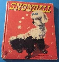 Vintage Snowball Children's Kid's Fuzzy Wuzzy Book 1952