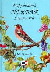 Můj pohádkový Herbář Stromy a keře