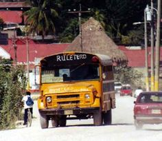 Cancun, Mexico  When we went back in the early 80s they were actually using old school buses as city buses.  When the bus got to the location you wanted to get off, you beat on the side of the bus and the bus driver would stop and let you out.  I am not kidding!