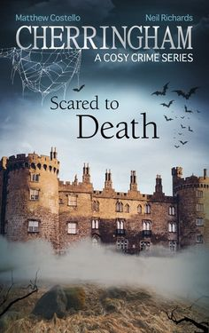 """Read """"Cherringham - Scared to Death A Cosy Crime Series"""" by Matthew Costello available from Rakuten Kobo. When classic horror movie star Basil Coates becomes the victim of a series of scary pranks, the local police put it down. Best Mysteries, Cozy Mysteries, Mystery Novels, Mystery Series, Scary Pranks, The Spectre, Detective Series, Quick Reads, Classic Horror Movies"""