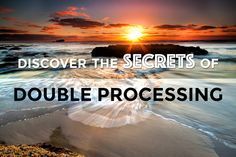 Learn how to use double processing in Photoshop to blend moving objects, maximise dynamic range and recover highlights or shadows in your image.
