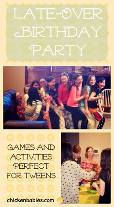 Late-Over Birthday Party for Tweens. Fun Games and Activities!