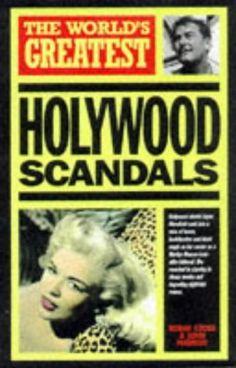 """""""The World's Greatest Hollywood Scandals"""" av John Marriot"""