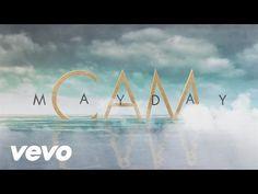Cam - Mayday (Lyric Video) - YouTube