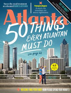 50 Best Things to Do - Atlanta Magazine