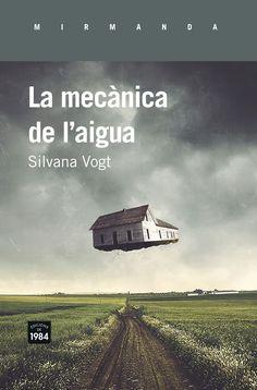 La mecànica de l'aigua / Silvana Vogt (MARÇ)
