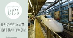 Is Japan really as expensive as its reputation? How much does it cost to visit Japan? How to travel Japan on the cheap? We give you all the answers!