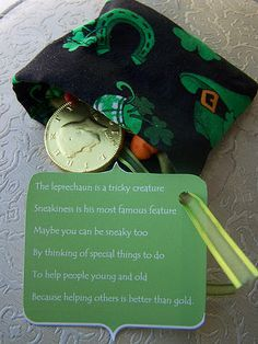 Love this little poem - maybe I will attach it to my kids' st. patrick's day 'pot of gold'