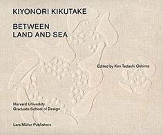 Kiyonori Kikutake : between land and sea / edited by Ken Tadashi Oshima. Signatura:   72 Kikutake KIK  Na biblioteca:  http://kmelot.biblioteca.udc.es/record=b1540559~S1*gag