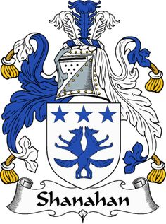 Shanahan family crest from the website  www.4crests.com #coatofarms #familycrest #familycrests #coatsofarms #heraldry #family #genealogy #familyreunion #names #history #medieval #codeofarms #familyshield #shield #crest #clan #badge #tattoo