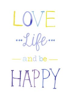 Love-life-and-be-happy
