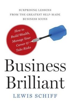 Cool book from Lewis Schiff on being brilliant in business