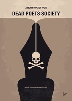 No486 My Dead Poets Society minimal movie poster English teacher John Keating inspires his students to discover their love for poetry and seize the day. Director: Peter Weir Stars: Robin Williams, Robert Sean Leonard, Ethan Hawke