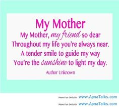 #mymom #mymother quote #Iloveyou