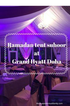 Ramadan tent suhoor Grand Hyatt Doha