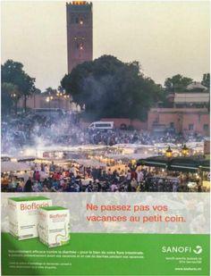 """Critique pour la marque Sanofi en raison d'une publicité où elle insinue des choses sur la qualité gastronomique du Maroc :  Celle-ci montre la place Jemaa el-Fna et n'a pas manqué de faire réagir les Marocains sur Twitter. """"Constatant que ce visuel portait atteinte à l'excellente image dont bénéficie le tourisme marocain en général et la ville de Marrakech en particulier, Sanofi Suisse a immédiatement retiré ce visuel"""" Enseignements:   Toujours penser à tous les aspects d'une publicité."""