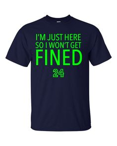 Marshawn Lynch BEAST MODE 24 I'm Just Here So I Won't Get fined  T-shirt