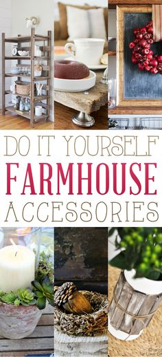 Delightful DIY Farmhouse Accessories - The Cottage Market