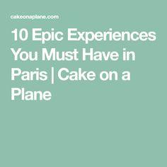 10 Epic Experiences You Must Have in Paris Paris Cakes, Paris Travel Tips, Travel Hacks, Paris Summer, Paris Pictures, Eurotrip, Disneyland Paris, France Travel, You Must