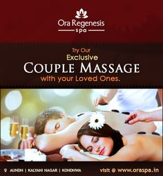Surprise your partner with the gift of Couple Massage at Ora Regenesis Spa. Try Our Exclusive Couple Massage with Your Loved Ones to Reconnect and spend quality time together. Book Now  #Spa #CoupleMassage #Pune