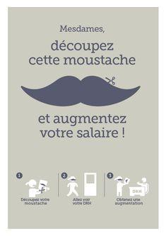 Mesdames, découpez cette moustache et augmentez votre salaire !