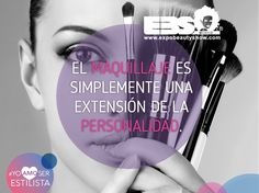 El maquillaje es simplemente una extension de la personalidad. #YoAmoSerEstilista #ExpoBeautyShow www.expobeautyshow.com