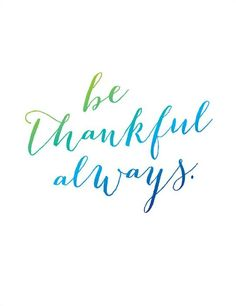 Welcome to Levo's holiday series, Giving Gratitude! Through Thanksgiving on Thursday, Nov. Gen Y women and men share with you what they are most thankful for this year. Quotes To Live By, Me Quotes, Simply Quotes, Qoutes, Laser Tag, Do It Yourself Inspiration, Life Inspiration, Sunday Quotes, Thursday Quotes