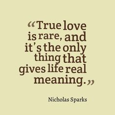 Our love is special, real, and true and I thank God everyday for you...you are rare indeed my love,#
