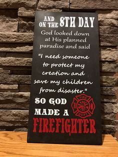 God Made a Firefighter | Home Decor | Farmhouse Signs | Farmhouse Decor | Modern Farmhouse | Signs | Fireman Signs | Firefighter Signs | Thin Red Line