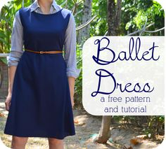 Ballet Dress: A Free Pattern + Tutorial! Can't wait till I can start sewing clothes for myself again!
