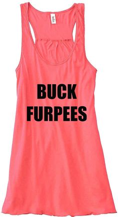 Custom Made Buck Furpees Workout Tank    *Made of Viscose Polyester Material  *A-Line, perfect for a workout tank  *Flowy Fit, 3.7 Oz Material