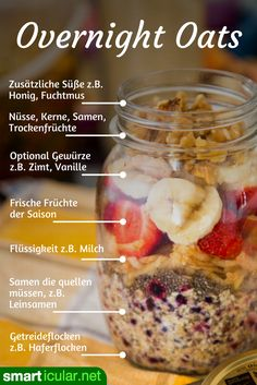 Fast, healthy breakfast in a glass: overnight oats themselves .-Schnelles, gesundes Frühstück im Glas: Overnight Oats selber machen Are you looking for a morning meal that is quick to prepare and still healthy? Then try Overnight Oats! Fast Healthy Breakfast, Healthy Desayunos, Healthy Smoothies, Breakfast Recipes, Healthy Recipes, Overnight Breakfast, Diet Breakfast, Breakfast Ideas, Oats Recipes