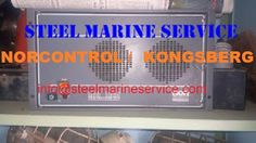 WE ARE STOCKIST AND SUPPLIERS OF SHIPS AUTOMATION AND CONTROL PANELS.NORCONTROL PANELS / KONGSBERG PANLES/SIGNAL ACQUISITION UNIT SAU 8810/SIGNAL ACQUISITION UNIT-SAX 8810/GENERATOR CONTROL UNIT-GCU 8810/ORDER PRINTER UNIT- OPU 8810/OPERATOR CONTROL PANEL-OCP 8810/SAFETY SYSTEM UNIT-SSU 8810/DIGITAL GOVERNOR SYSTEM-DGS 8800/WATCH CALLING UNIT-WCU/DATACHIEF-DC 2000/REMOTE CONTROL SYSTEM-AUTOCHIEF 4/ENGINE TELEGRAPH-AUTOCHIEF 4/MASTER CLOCK INTERFACE-MCI