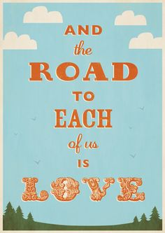 Giclee Print Typography Graphic Design Art  - Inspirational quote - Fante the road is love - christmas gift. $55.00, via Etsy.