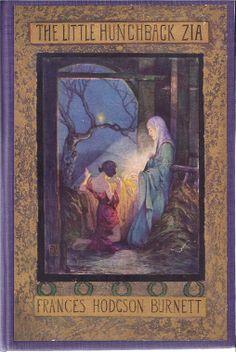 The Little Hunchback Zia, Frances Hodgson, Burnett, Frederick A. Stokes Co., New York, 1916