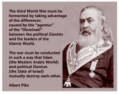 Freemason Albert Pike & founder of KKK that Islam and Zionist would mutually destroy each other. This was their plan and giving Palestine's land away was a perfect way to get wars going!