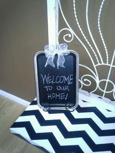 Welcome chalk board!