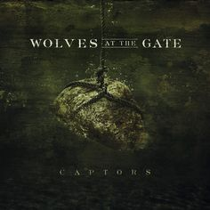 Wolves At The Gates - Captors A very good album. Good does not begin to describe it.