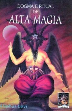 Livro Dogma E Ritual De Alta Magia – Levi, Eliphas – ISBN: 8537004170