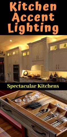 Kitchen Accent Lighting : Kitchen accent lighting will transform an ordinary kitchen into an amazing kitchen. Using under cabinet lighting, above cabinet lighting, toe kick lighting, kitchen drawer lighting and more.