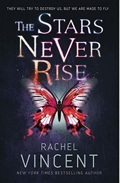 The Stars Never Rise by Rachel Vincent http://www.amazon.com/dp/038574417X/ref=cm_sw_r_pi_dp_.lWgub1PA7WP3