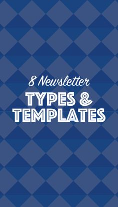 8 Engaging Email Ideas + Newsletter Templates