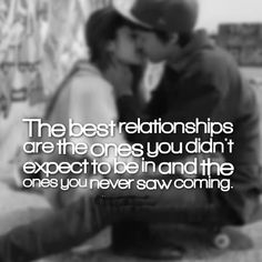 The best relationships are the ones you didn't expect to be in and the ones you never saw coming. | Share Inspire Quotes - Inspiring Quotes | Love Quotes | Funny Quotes | Quotes about Life