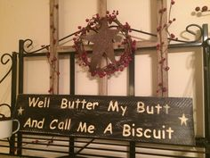 Well Butter My Butt and Call Me a Biscuit by Chessyflowers on Etsy