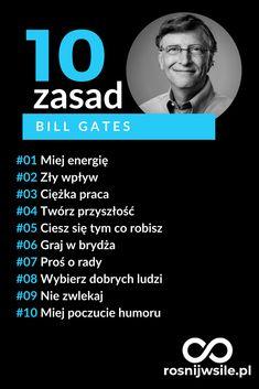 10 zasad Bill Gates. #rozwój #motywacja #sukces #pieniądze #inspiracja #rosnijwsile #blog #biznes #zasady Self Development, Personal Development, Self Discipline, Positive Mind, Worlds Of Fun, Good Advice, Business Marketing, Self Improvement, Coaching