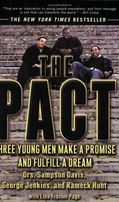 Bestseller Books Online The Pact: Three Young Men Make a Promise and Fulfill a Dream Sampson Davis, George Jenkins, Rameck Hunt, Lisa Frazier Page $10.2  - http://www.ebooknetworking.net/books_detail-157322989X.html