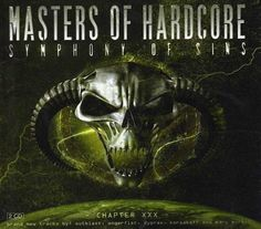 Masters Of Hardcore – Symphony Of Sins (Chapter XXX)