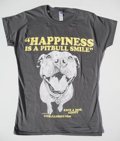 Happiness Is A Pitbull Smile Baby Doll Tee - So want