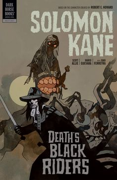 Solomon Kane Volume 2 - Death's Black Riders TPB by Mike Mignola Comic Book Artists, Comic Artist, Comic Books Art, Book Cover Art, Comic Book Covers, Mike Mignola Art, Arte Nerd, Horse Books, Ligne Claire